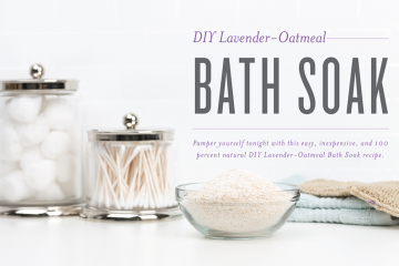 DIY Lavender Oatmeal Bath Soak Recipe